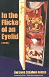 img - for In the Flicker of an Eyelid: A Novel (CARAF Books: Caribbean and African Literature translated from the French) book / textbook / text book