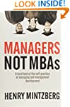Managers Not MBAs: A Hard Look at the...