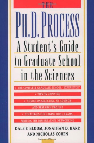 The Ph.D. Process: A Student's Guide to Graduate School...