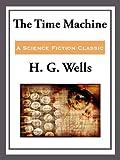 The Time Machine (Unabridged Start Publishing LLC)