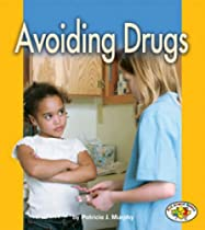 Avoiding Drugs (Pull Ahead Books-Health)