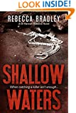 Shallow Waters (Detective Hannah Robbins crime series Book 1)