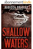 Shallow Waters (Detective Hannah Robbins crime series Book 1) (English Edition)