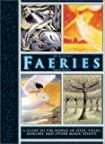 The Book of Faeries: A Guide to the World of Elves, Pixies, Goblins, and Other Magic Spirits