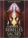 L'Oracle des rebelles sacr�s