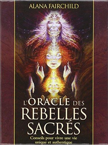 L'Oracle des Rebelles Sacrés 512Y7WNxzUL