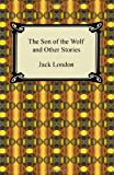 Image of The Son of the Wolf and Other Stories