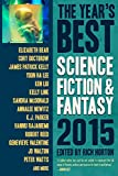 The Year's Best Science Fiction & Fantasy 2015 (Years Best Science Fiction)