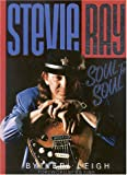 Stevie Ray: Soul to Soul