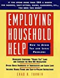 Employing Household Help: How to Avoid Tax and Legal Problems (0471078085) by Chad R. Turner