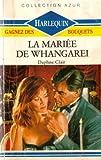 echange, troc Daphné Clair - La mariée de Whangarei : Collection : Collection azur n° 989
