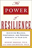 The power of resilience:achieving balance- confidence- and personal strength in your life