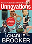 Unnovations: Tomorrow's Outmoded Arte...