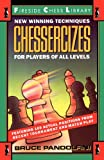 Chessercizes: New Winning Techniques for Players of All Levels (0671701843) by Pandolfini, Bruce
