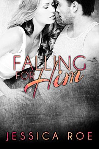 Falling For Him (Fortunate Book 3) PDF