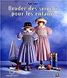 echange, troc Eglé Salvy - Broder des smocks pour les enfants (livre et patrons)