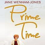 Prime Time | Jane Wenham Jones