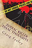 Zodiac Killer Final Thoughts