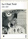 img - for Le Chat noir, 1881-1897: Catalogue (Les dossiers du Musee d'Orsay) (French Edition) book / textbook / text book