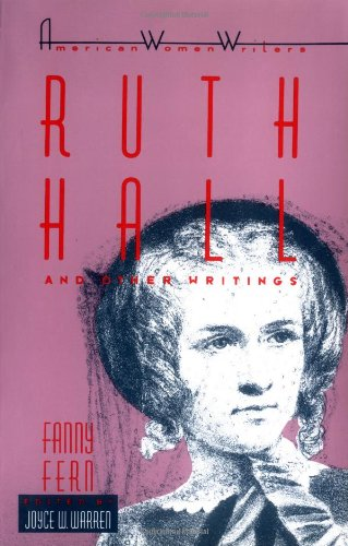 Ruth Hall and Other Writings by Fanny Fern (American...
