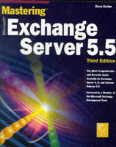 Mastering Microsoft Exchange Server 5.5, 3rd Ed