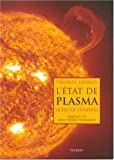 L'tat de plasma : Le feu de l'univers