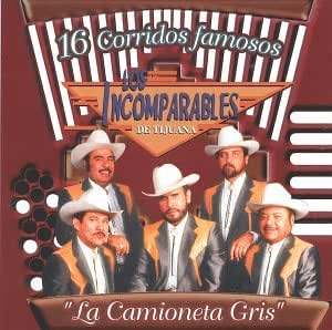 De Tijuana - 16 Corridos Famosos: Camioneta Gris - Amazon.com Music