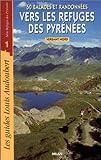 echange, troc Louis Audoubert, Hubert Odier - 50 balades et randonnées vers les refuges des Pyrénées, versant nord