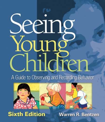 Seeing Young Children: A Guide to Observing and Recording...