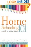 Homeschooling 101: A Guide to Getting Started.