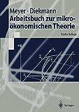 img - for Arbeitsbuch zur mikro konomischen Theorie (Springer-Lehrbuch) (German Edition) book / textbook / text book