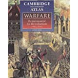 "Cambridge Illustrated Atlas of Warfare 1492-1792: Renaissance to Revolution, 1492-1792 (Cambridge Illustrated Atlases)von ""Jeremy Black"""
