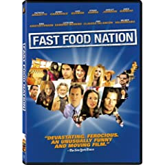 Fast Food Nation.