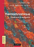 Thermodynamique : Fondements et applications - Exercices et probl�mes r�solus