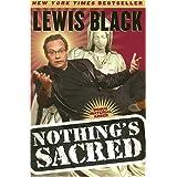 Nothing's Sacred ~ Lewis Black
