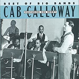 Cab Calloway -  Best Of the Big Bands
