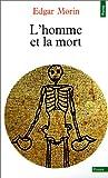 echange, troc Edgar Morin - L'Homme et la Mort