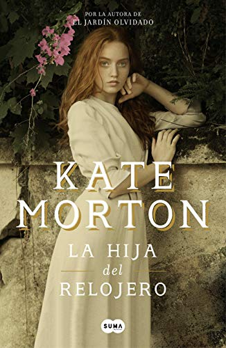 La hija del relojero / The Clockmakers Daughter  [Morton, Kate] (Tapa Blanda)