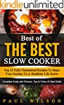 Best of the Best Slow Cooker: Top 25...