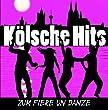 K�lsche Hits-Zum Fiere un Danze