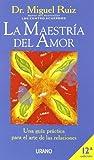 La Maestra Del Amor (Spanish Edition) (8479534532) by Ruiz, Miguel