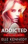 Addicted (Outlaws Book 2) (English Ed...