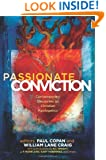 Passionate Conviction: Contemporary Discourses on Christian Apologetics