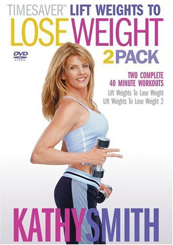 Kathy Smith Timesaver - Lift Weights to Lose Weight, Vols. 1 & 2