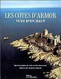 echange, troc Yann Arthus-Bertrand - Les Côtes d'Armor vues d'en haut