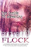 But Inside I'm Screaming (1551667274) by Flock, Elizabeth