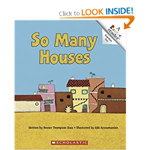 So Many Houses (Rookie Reader Repetitive Text) Hester Thompson Bass and Alik Arzoumanian