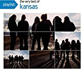 Playlist: The Very Best of Kansas by Kansas