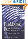 FileMaker Pro Business Applications: For versions 8 and 8.5