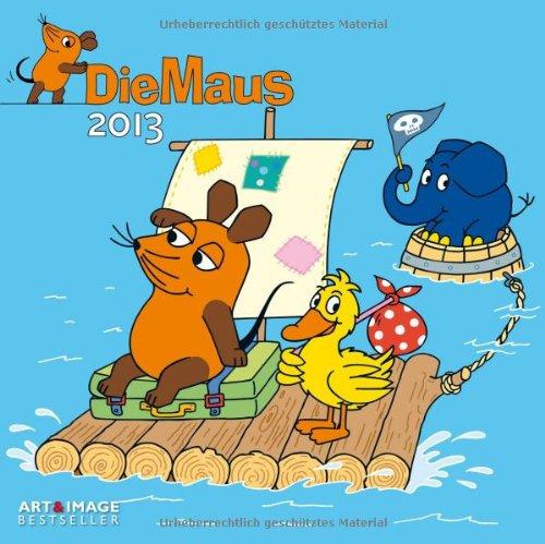 Der Kalender mit der Maus 2013